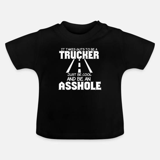 Love Baby Clothes - Trucker Truck driver Highway 2 drive Transport - Baby T-Shirt black