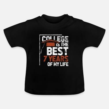 College college - Baby T-Shirt
