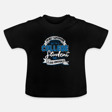 College College student - Baby T-shirt