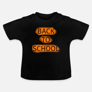 School Back to school - Baby T-Shirt