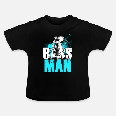 Bass Player bass player - Baby T-Shirt