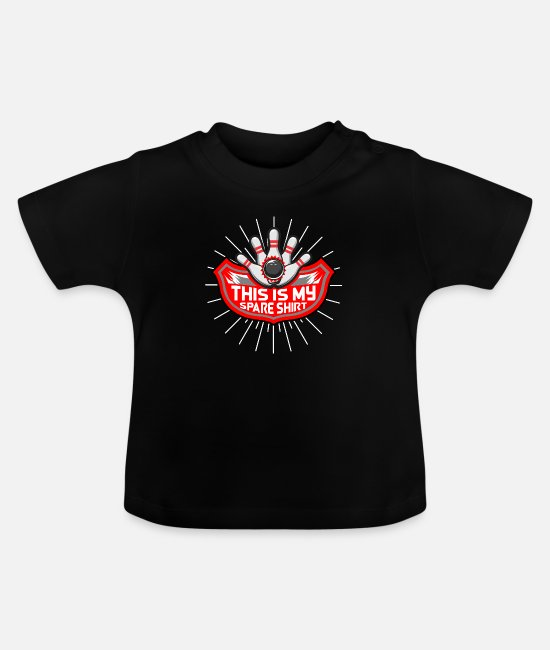 Bowling Baby T-Shirts - This is My Spare Shirt - Baby T-Shirt black