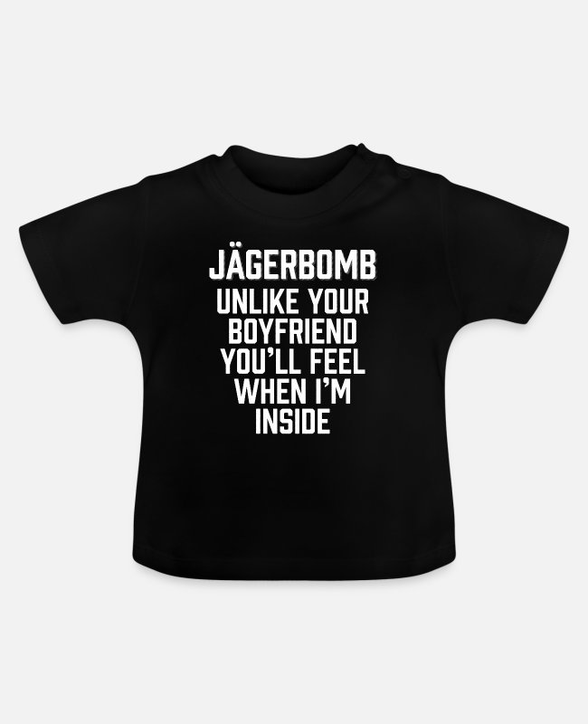 Drunkard Baby T-Shirts - Jagerbomb Unlike Your Boyfriend - Baby T-Shirt black
