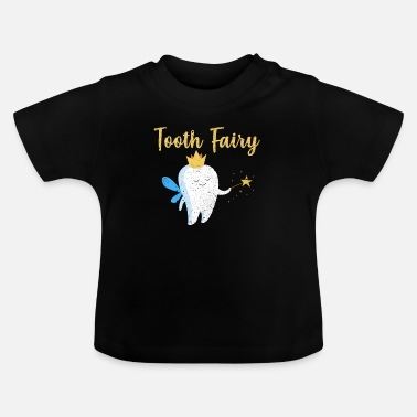 Tooth Fairy Tooth fairy - Baby T-Shirt