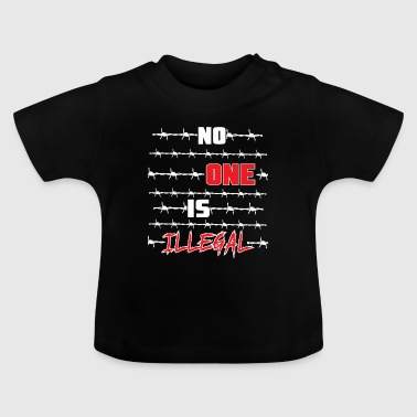 Niemand is illegaal shirt - Baby T-shirt
