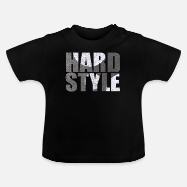 Hardstyle hardstyle - Baby-T-shirt