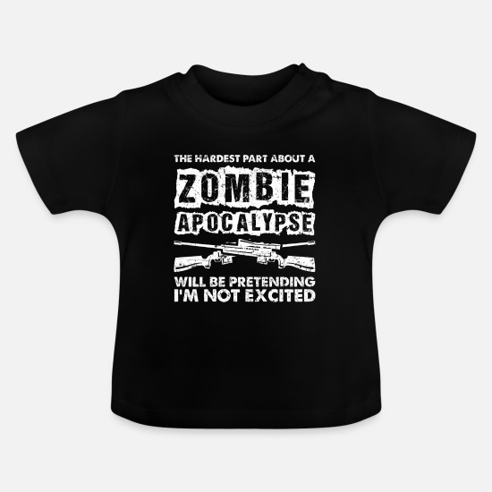 Gift Idea Baby Clothes - Zombie Apocalypse Halloween - Baby T-Shirt black