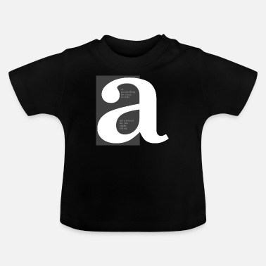 Lettering Letter a - Baby T-Shirt