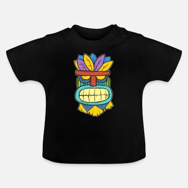 Tikki Tikki Tiki Mask Hawaiian Hawaii Gift - Baby T-Shirt