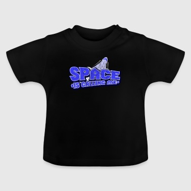 Space Spaceship galaxy stars science gift - Baby T-Shirt