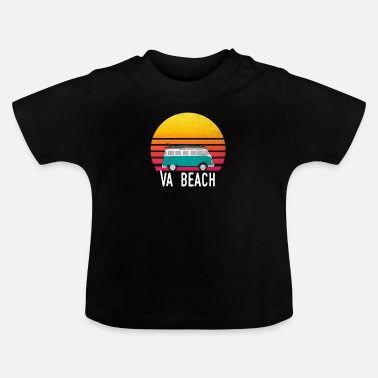 Beach VA Beach Sunset Surfing Hippie Van Art Virginia - Baby T-Shirt