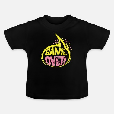 Game Over Game over - Baby T-shirt