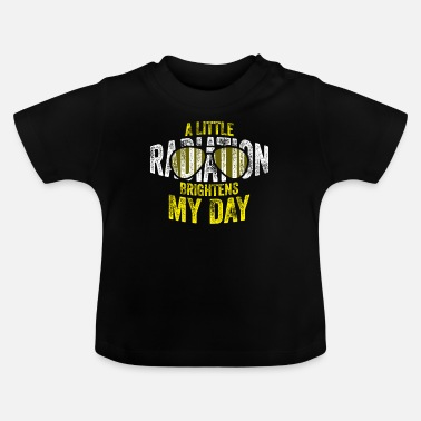 Radiation radiation - Baby T-Shirt