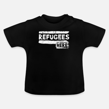 Refugee Welcome Immigrant Charity - Baby T-Shirt