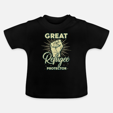 Refugee protector Immigrant charity - Baby T-Shirt