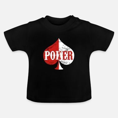 Hold'em Poker Holdem Texas - Baby T-shirt