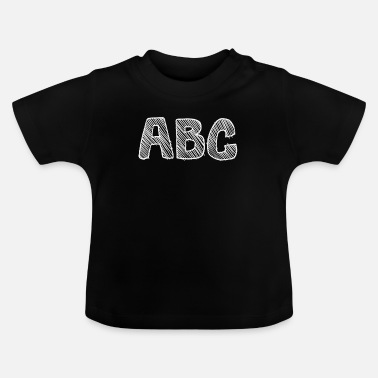 School Beginner abc learn alphabet as a school beginner - Baby T-Shirt