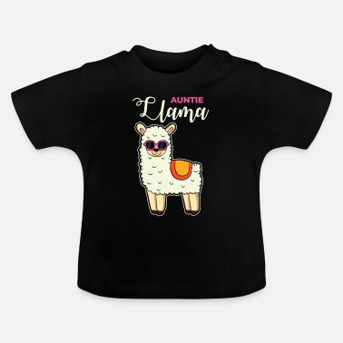 Funny Llama tante Gift Animal Lover Animal gezegden - Baby T-shirt