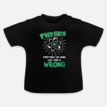 Week Physics week - Baby T-shirt
