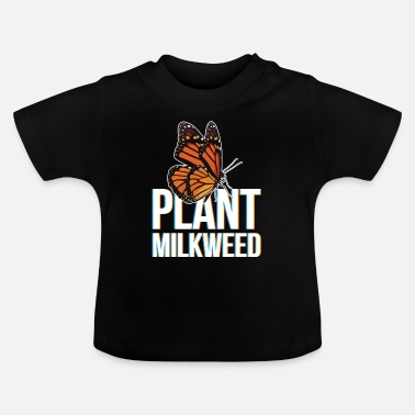 Buttefly Milkweed design Gift for Monarch Butterfly Nature - Baby T-Shirt