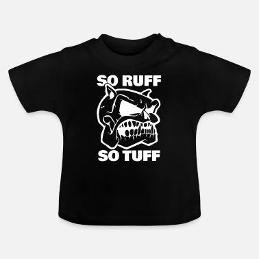 Golden Retriever So Ruff So Tuff Dogs Gift Dog - Baby T-Shirt