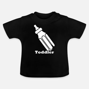 Toddler toddler - Baby T-Shirt