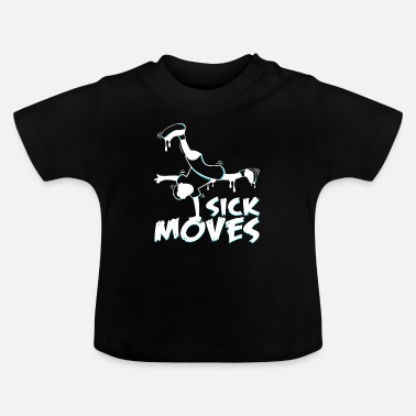 Breakdance Breakdancer - Baby T-Shirt