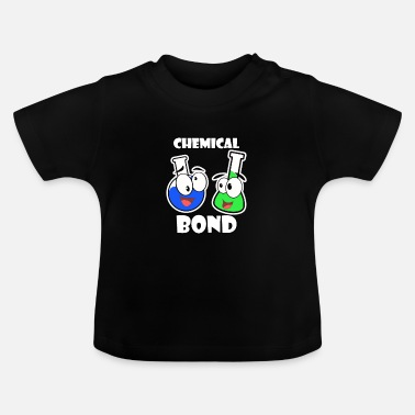 Chemical Chemical bond - Baby T-Shirt