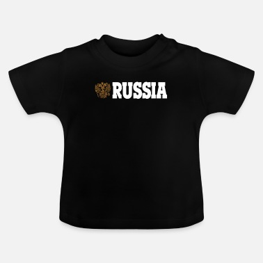 Russia RUSSIA RUSSLAND! - Baby T-Shirt