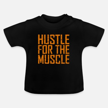 Halter Fitness Hustle Muscle - Baby T-shirt