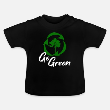 Change Recycle climate change climate change gift - Baby T-Shirt