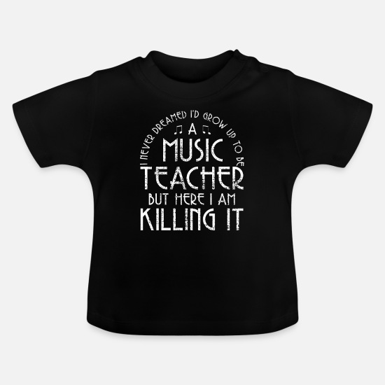 Song Baby Clothes - Music teacher musical - Baby T-Shirt black