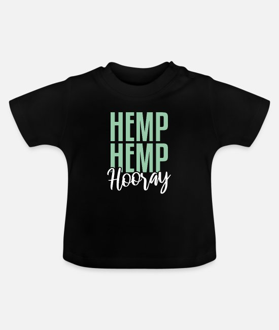 Hemp Baby T-Shirts - Hemp Hemp Hooray | Cannabidiol oil, CBD oil - Baby T-Shirt black
