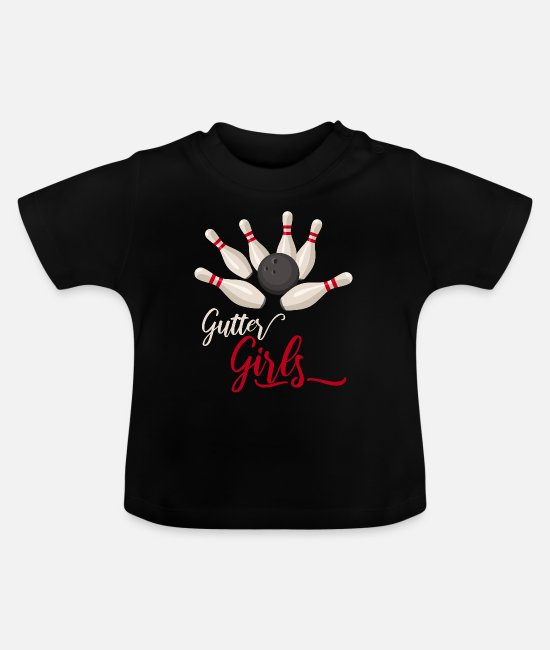 Bowling Team Baby T-Shirts - gutter girls funny bowling tee shirts bowling ball - Baby T-Shirt black