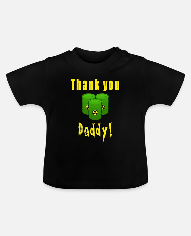 Chernobyl Baby T-Shirts - Thank you daddy - Baby T-Shirt black