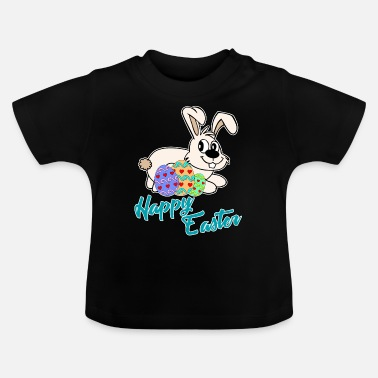 Happy Happy Easter - Happy Easter - Baby T-Shirt