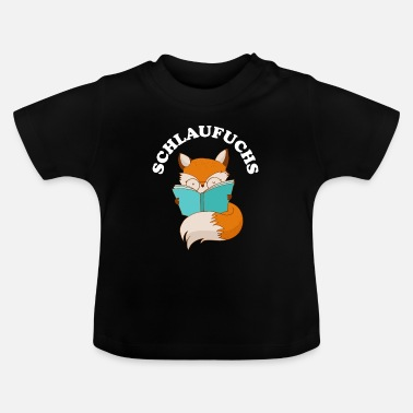 Clever Clever as a fox clever clever - Baby T-Shirt
