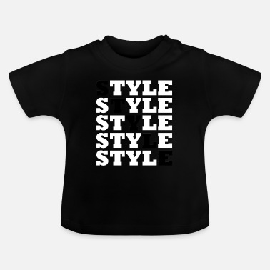 Style Style - Street Style - Baby T-Shirt