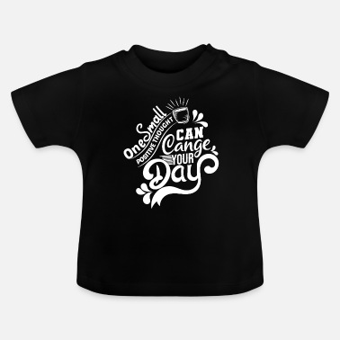 Morning In the morning - Baby T-Shirt