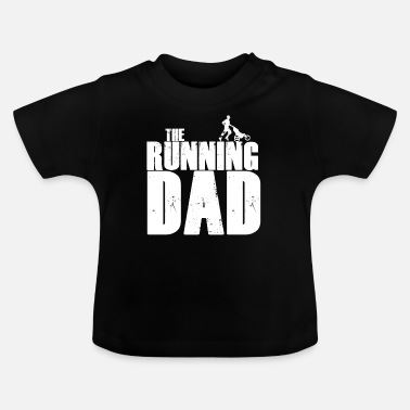 Running Jogging Running Marathon Father's Day Dad Father Gift - Baby T-Shirt