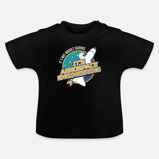 Missile Baby Clothes - It`s Not Rocket Science It`s Aerospace - Baby T-Shirt black