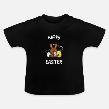 Easter Happy Easter - Happy Easter - Baby T-Shirt