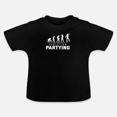 Partying EVOLUTION OF PARTYING - Baby T-Shirt