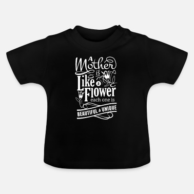Mothers Day design for Wife - Mother is like a - Baby T-Shirt
