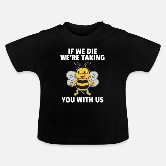 Bee Baby Clothes - Bee Bees Honey Honey Bee Save Gift - Baby T-Shirt black