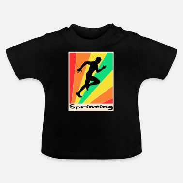 Sprinting Sprinting posters Sprinting - Baby T-Shirt