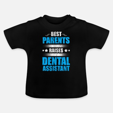 Dental Care Dental hygienist dental care nurse - Baby T-Shirt