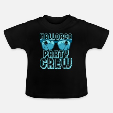 Partydags Mallorca Party Crew Malle feiern Alkohol - T-shirt baby