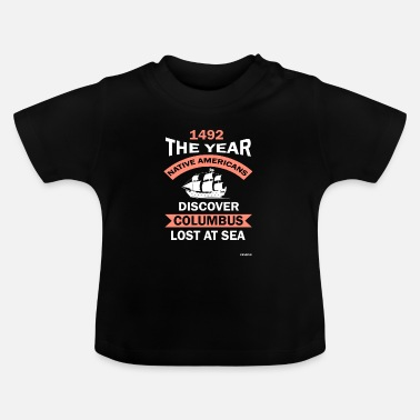 12th Of October Columbus Day America Discovery Adventure Gift - Baby T-Shirt