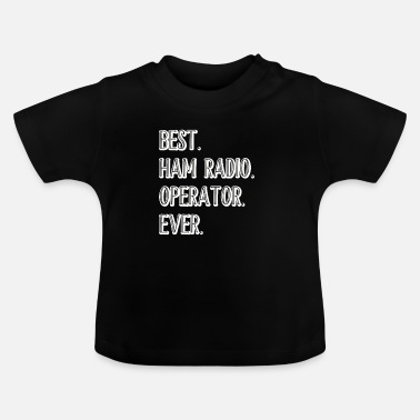 Amateur Radio Amateur radio - Baby T-Shirt